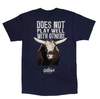 "Gilley's ""Does Not Play Well With Others"" Tee"